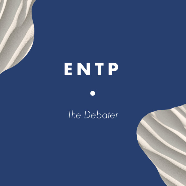 ENTP: The Debater
