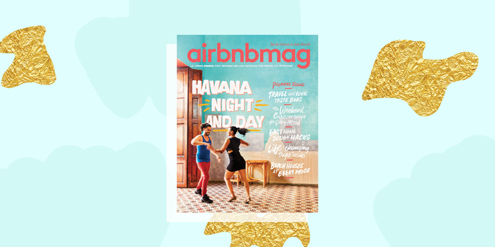 Airbnb Is Releasing It's First Travel Mag