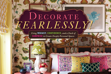 Decorating Fearlessly by Susanna Salk
