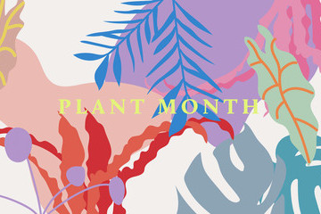 Welcome To Plant Month