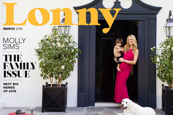 The March 2015 issue of Lonny is all about new beginnings: fresh and accessible family homes, our top shopping picks for spring, Lonny's Next Big Names in products and interiors, and our glowing cover girl, Molly Sims.